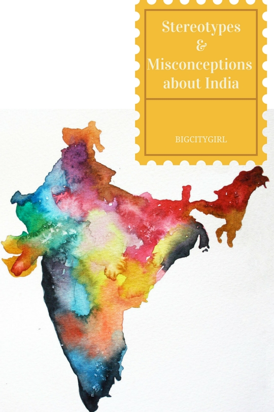 Stereotypes & Misconceptions about India